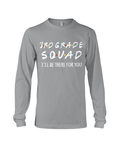 3RD GRADE SQUADE - I'LL BE THERE FOR YOU