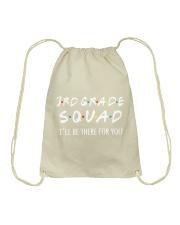 3RD GRADE SQUADE - I'LL BE THERE FOR YOU Drawstring Bag thumbnail