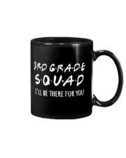 3RD GRADE SQUADE - I'LL BE THERE FOR YOU Mug thumbnail