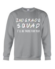 2ND GRADE SQUADE - I'LL BE THERE FOR YOU Crewneck Sweatshirt thumbnail