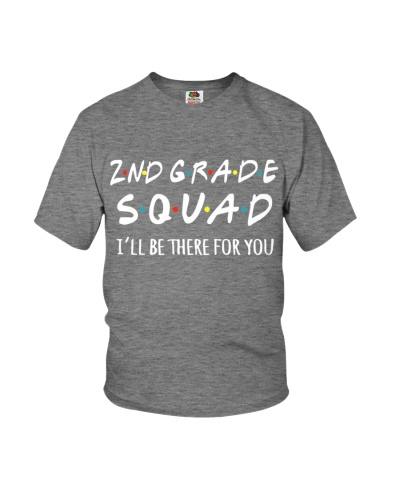 2ND GRADE SQUADE - I'LL BE THERE FOR YOU
