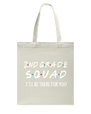 2ND GRADE SQUADE - I'LL BE THERE FOR YOU Tote Bag thumbnail