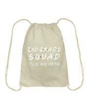 2ND GRADE SQUADE - I'LL BE THERE FOR YOU Drawstring Bag thumbnail