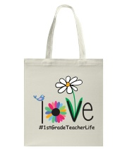 1ST GRADE TEACHER LIFE Tote Bag tile