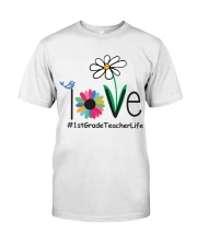 1ST GRADE TEACHER LIFE Classic T-Shirt tile