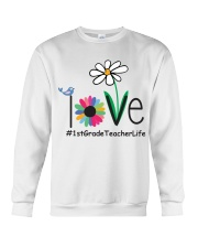 1ST GRADE TEACHER LIFE Crewneck Sweatshirt tile