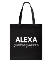 ALEXA  - GRADE MY PAPERS Tote Bag thumbnail