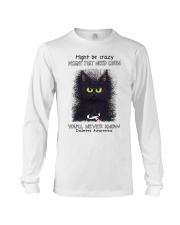 Might be crazy might just need carbs you'll never Long Sleeve Tee thumbnail