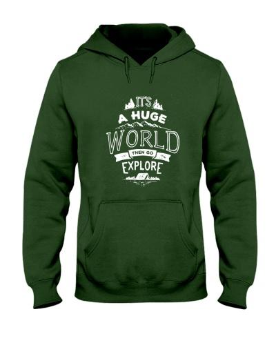 It's A Huge World Then Go Explore