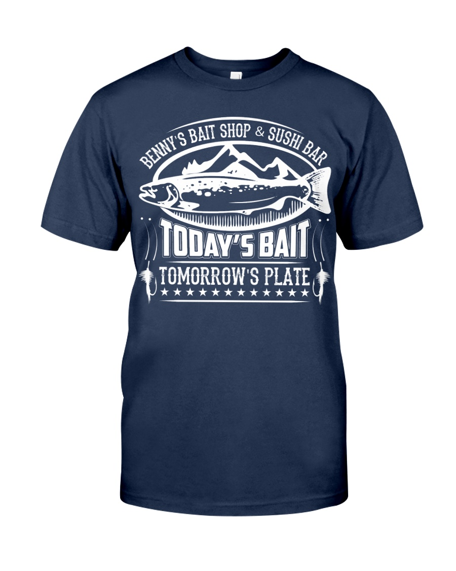 Today's Bait - Tomorrow's Plate Classic T-Shirt