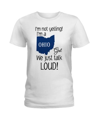 I'm not yelling I'm a Ohio girl