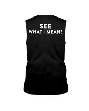 here comes trouble see what i mean Sleeveless Tee back
