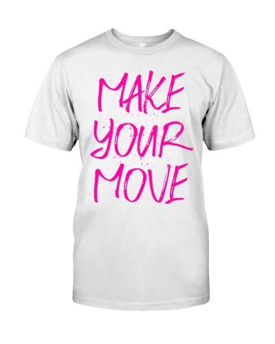 MAKE YOUR MOVE pink inspiration light shirts