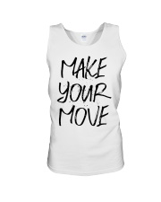 MAKE YOUR MOVE light inspirational shirts Unisex Tank thumbnail