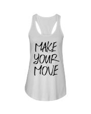 MAKE YOUR MOVE light inspirational shirts Ladies Flowy Tank thumbnail
