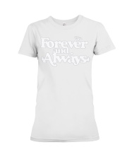 forever and always hoodie Premium Fit Ladies Tee thumbnail