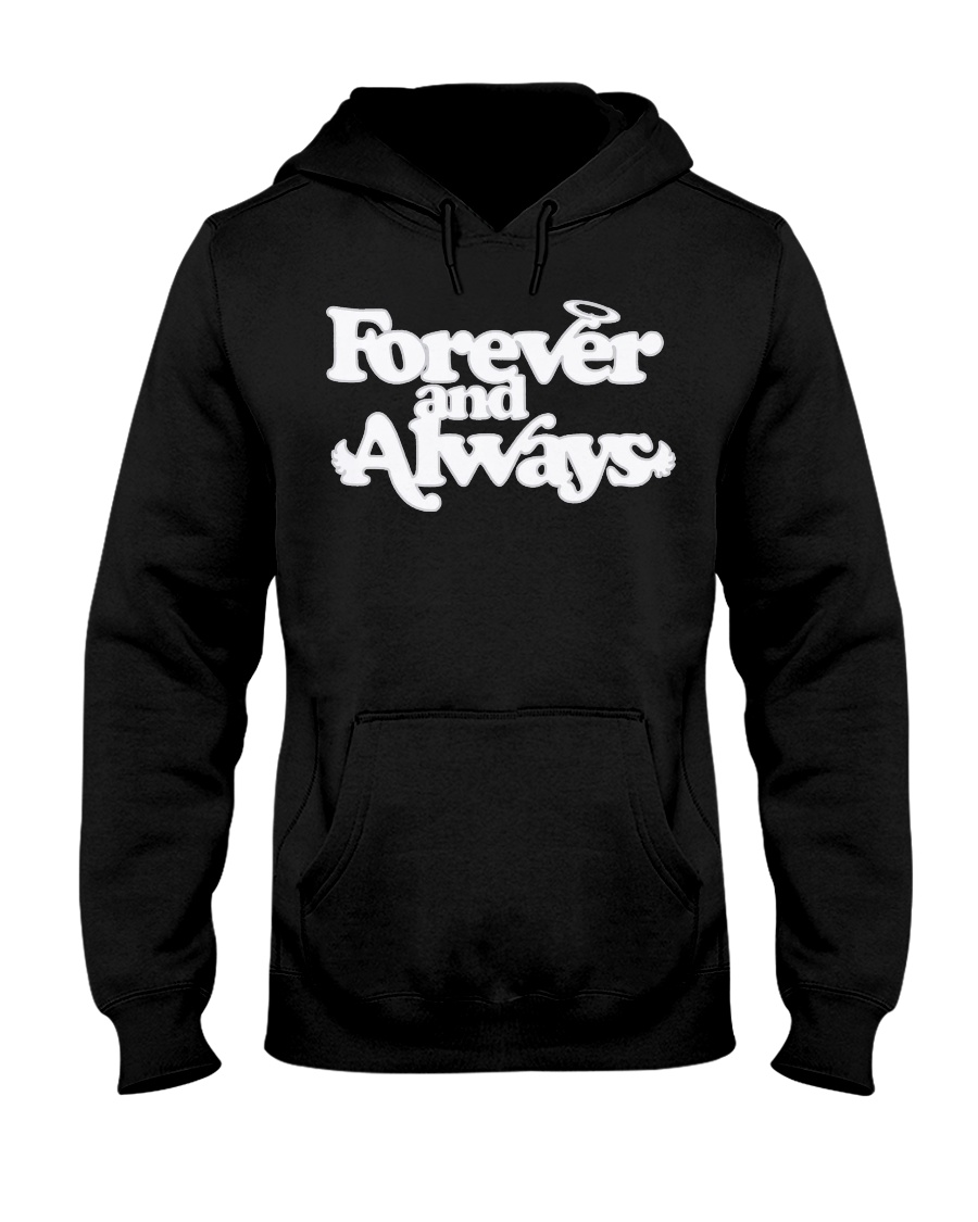 forever and always hoodie Hooded Sweatshirt