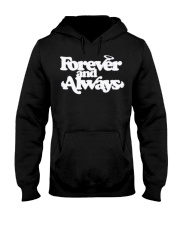 forever and always hoodie Hooded Sweatshirt front