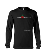 GOOD ENOUGH BLACK SHIRT Long Sleeve Tee thumbnail