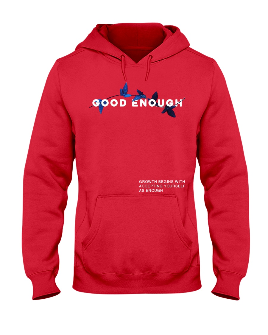 GOOD ENOUGH MERCH T SHIRT HOODIE Hooded Sweatshirt