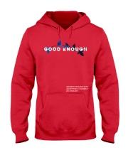 GOOD ENOUGH MERCH T SHIRT HOODIE Hooded Sweatshirt front