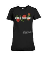 GOOD ENOUGH PULLOVER BLACK HOODIE Premium Fit Ladies Tee tile
