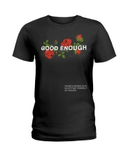 GOOD ENOUGH PULLOVER BLACK HOODIE Ladies T-Shirt thumbnail
