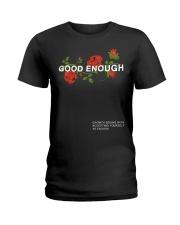 GOOD ENOUGH PULLOVER BLACK HOODIE Ladies T-Shirt thumbnail
