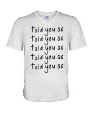 told you so Hoodie V-Neck T-Shirt thumbnail