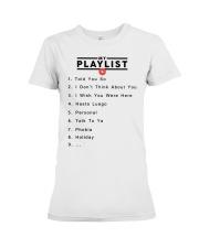 my playlist hoodie Premium Fit Ladies Tee thumbnail