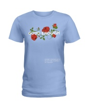 WINTER BLUE GOOD ENOUGH PULLOVER HOODIE Ladies T-Shirt thumbnail
