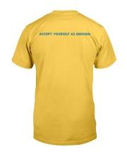 GOOD ENOUGH YELLOW T SHIRT HOODIE Classic T-Shirt back