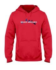 GOOD ENOUGH T SHIRT HOODIE Hooded Sweatshirt front