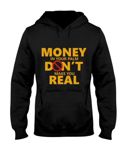 money dont make you real