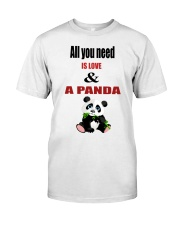 All you need is love and a panda Classic T-Shirt front
