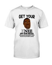 Black lives matter Get your Knee off our Necks Classic T-Shirt thumbnail