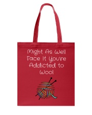 Addicted to Wool Collection for Craft Enthusiasts Tote Bag thumbnail