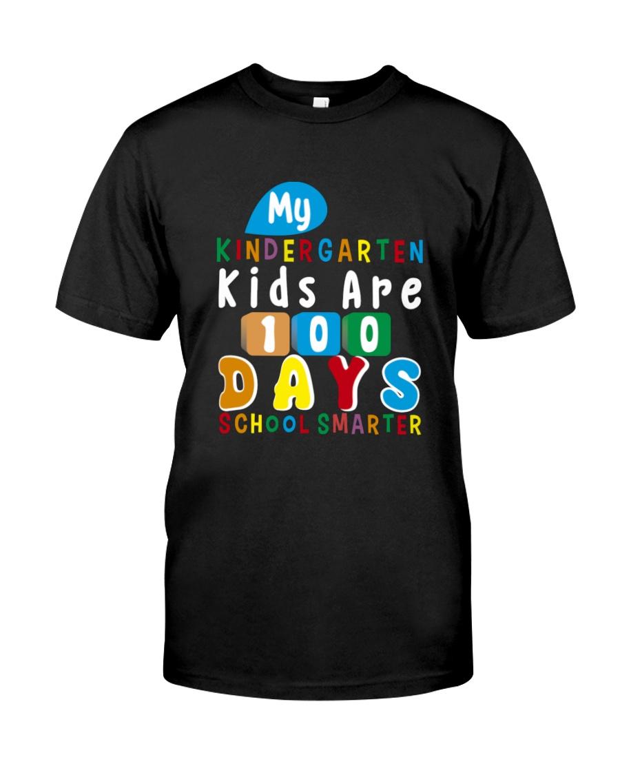 My Kindergarten Kids Are 100 Days Smarter Shirt Classic T-Shirt