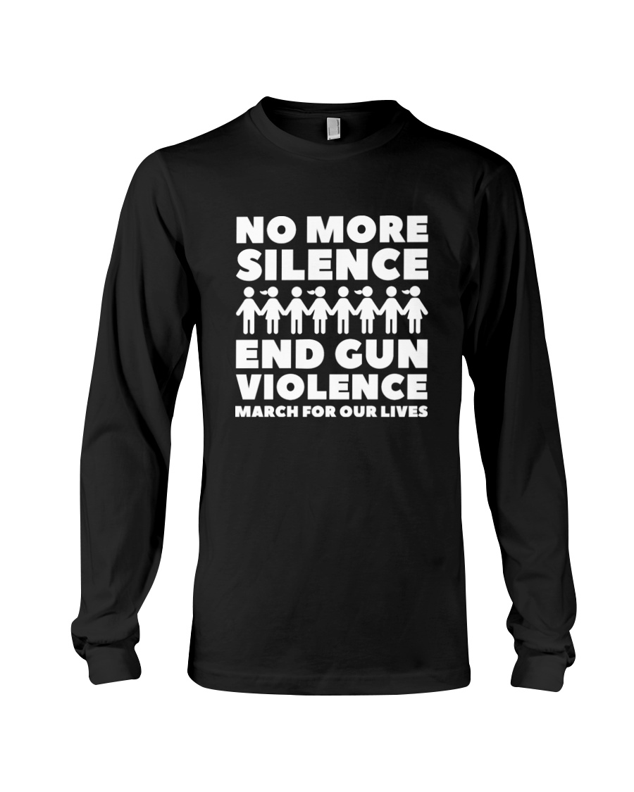 March for Our Lives Shirt End Gun Violence Long Sleeve Tee