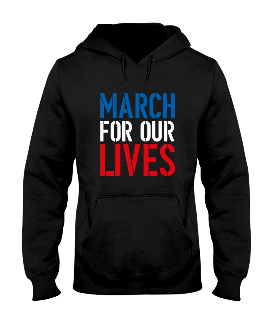 March for Our Lives Shirt Our Kids Matter Hooded Sweatshirt