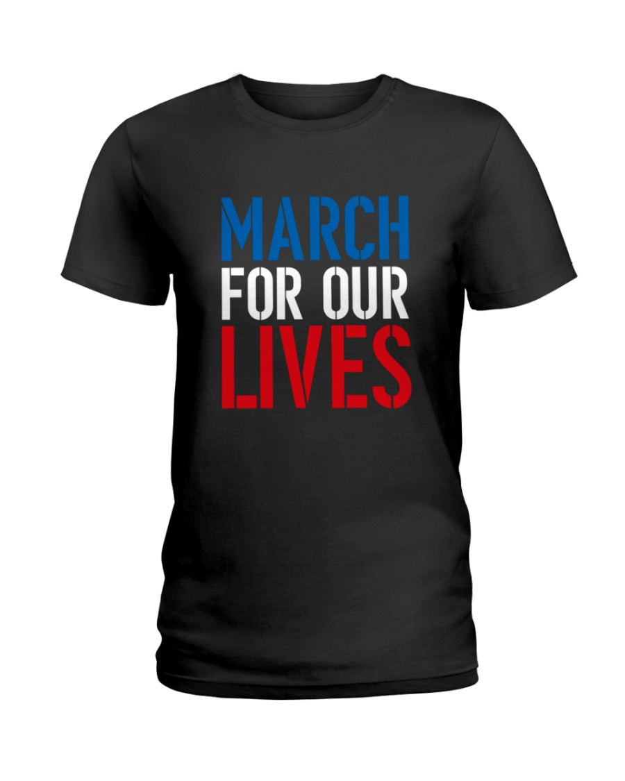 March for Our Lives Shirt Our Kids Matter Ladies T-Shirt
