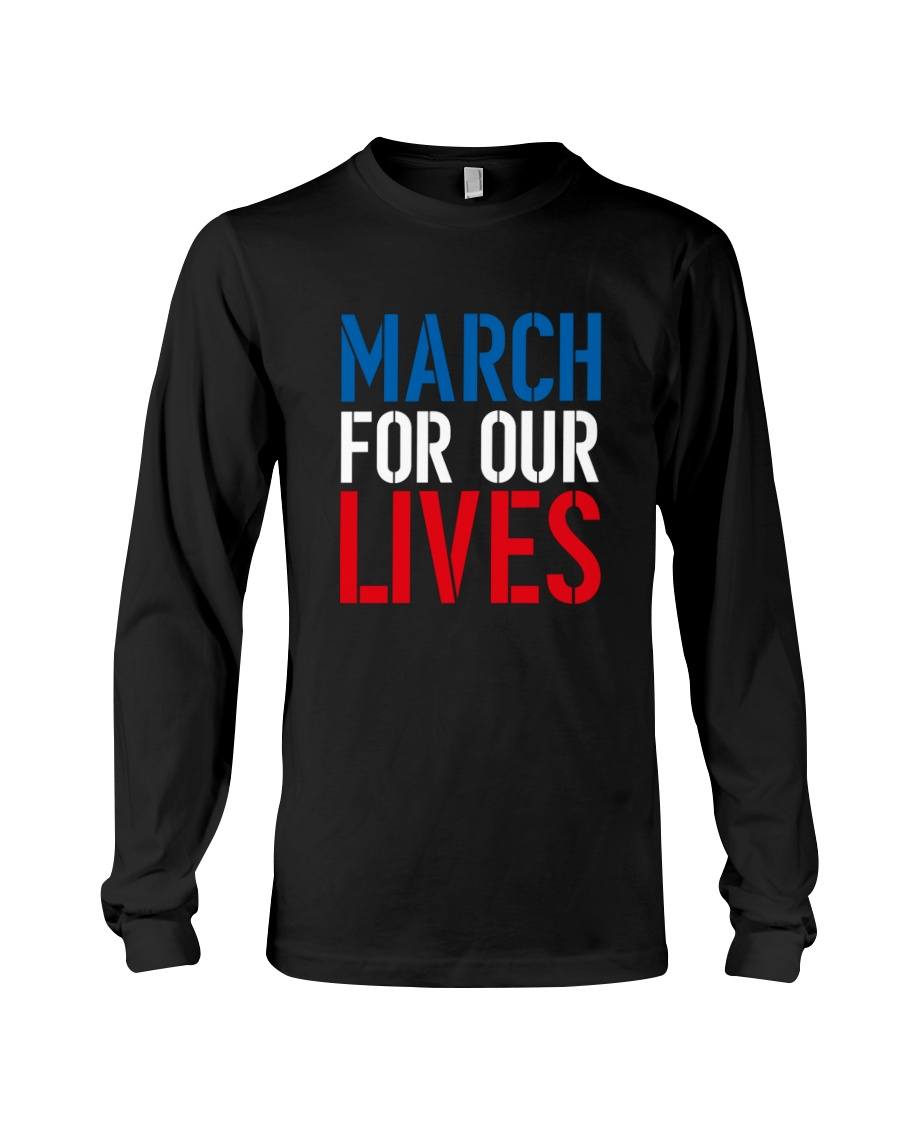 March for Our Lives Shirt Our Kids Matter Long Sleeve Tee