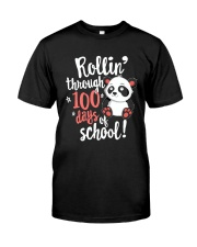Rollin' Through 100 Days of School Shirt Classic T-Shirt front