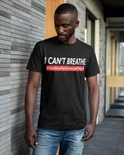 I Can't Breathe George Floyd Shirt Classic T-Shirt apparel-classic-tshirt-lifestyle-front-41-b
