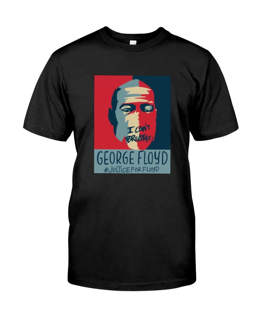 I Can't Breathe Justice for George Floyd Shirt Classic T-Shirt