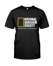 National Sarcasm Society Shirt Classic T-Shirt front