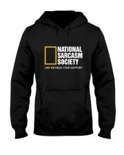 National Sarcasm Society Shirt Hooded Sweatshirt thumbnail