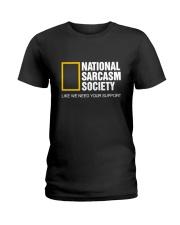 National Sarcasm Society Shirt Ladies T-Shirt thumbnail