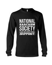 National Sarcasm Society Shirt Funny Long Sleeve Tee thumbnail