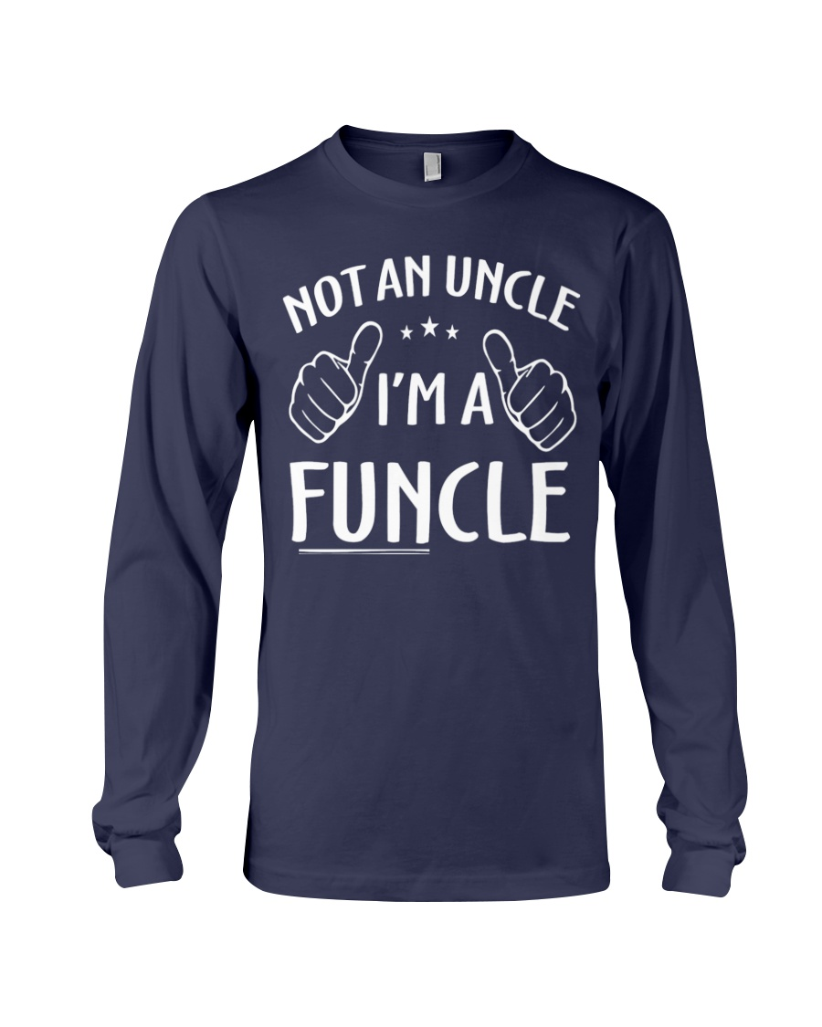 Funcle Shirt Funny Uncle T-Shirt Long Sleeve Tee